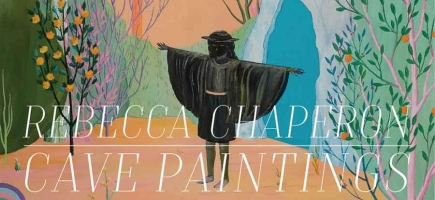Rebecca Chaperon: CAVE PAINTINGS