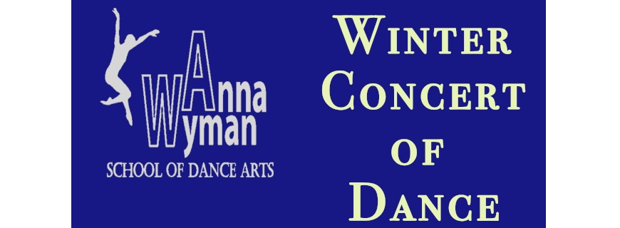 Anna Wyman Winter Concert of Dance